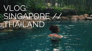 Vlog: Singapore + Thailand | viviannnnv