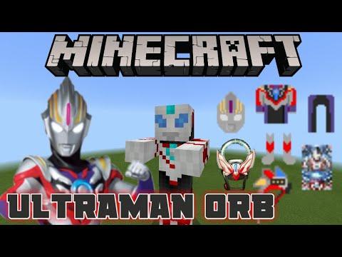 Ultraman Orb Di Minecraft Addon Minecraft Ultraman Orb
