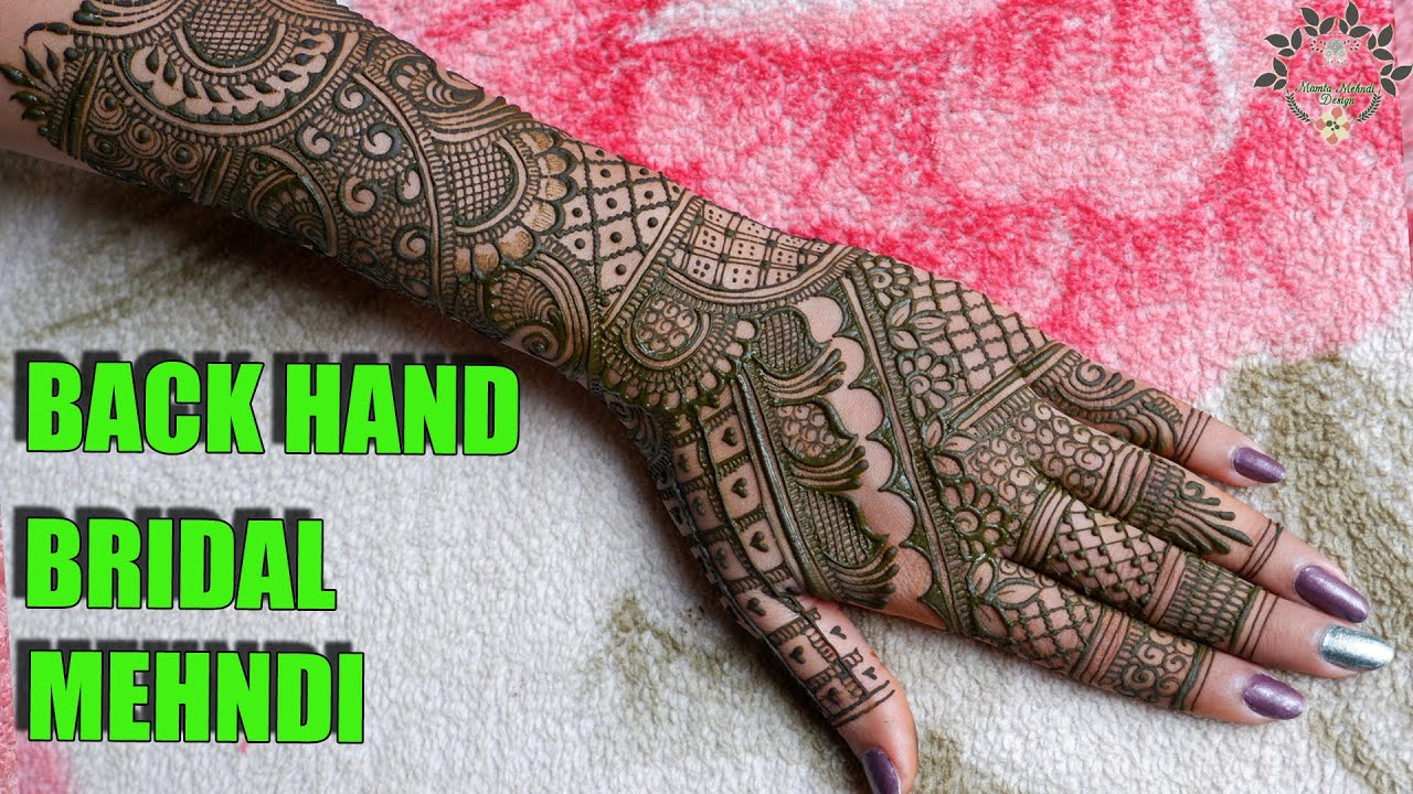 Beautiful Back Hand Bridal Mehndi Design | Full Hand Dulhan Mehndi | New Bridal Mehndi Designs