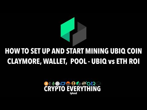 HOW TO SET UP AND START MINING UBIQ COIN - CLAYMORE, WALLET,  POOL - UBIQ vs ETH ROI - JULY 2017