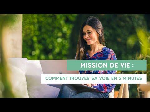 MISSION de vie : COMMENT TROUVER SA VOIE en 5 minutes