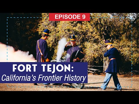 Fort Tejon: Experience California's Frontier History
