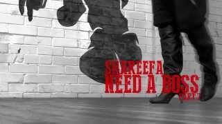 Shareefa - Need A Boss (Part 2) | John James Choreography