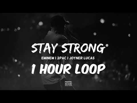 Eminem feat. 2Pac, Joyner Lucas - Stay Strong | HUD$ON || 1 HOUR VERSION