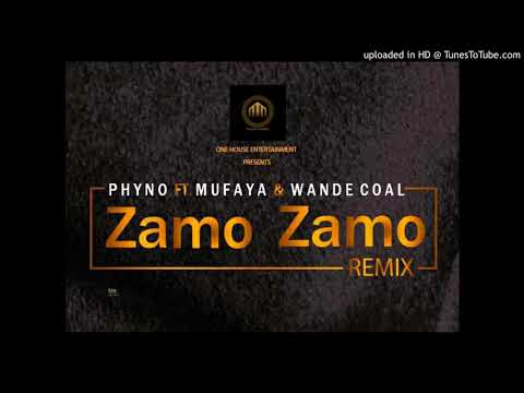 PHYNO - Zamo Zamo (Remix) ft. Mufaya & Wande coal