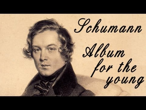 Schumann - Album for the young | Classical Music