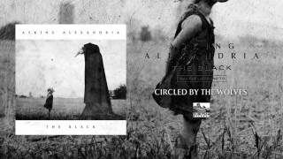ASKING ALEXANDRIA - Circled by the Wolves