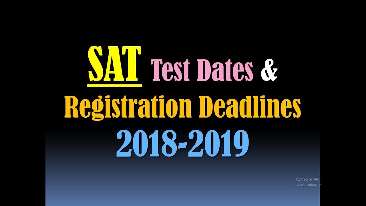 SAT Exam Dates (2018-2019)- SAT Test Dates- SAT Registration Deadline & SAT  Late Registration Dates
