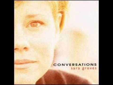 Sara Groves - Conversations