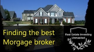 How to Find the Best Mortgage Lender or Broker