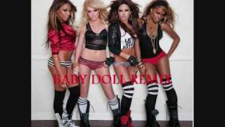 Girlicious: baby doll extened remix