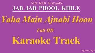 Yaha main ajnabi hoon karaoke