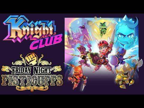 Friday Night Fisticuffs - Knight Club