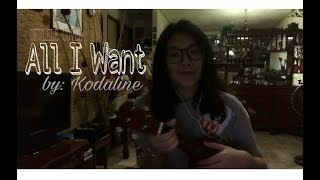 All I Want - Kodaline (UKULELE COVER) | Caneanne Red
