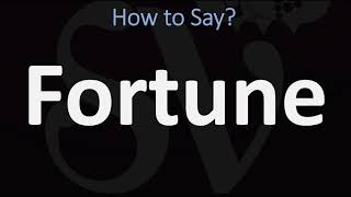 How to Pronounce Fortune? (CORRECTLY)