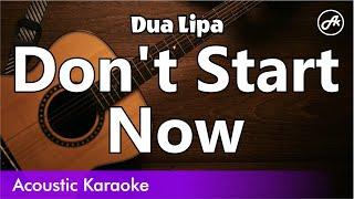 Dua Lipa - Don't Start Now (slow chill acoustic instrumental karaoke with lyrics)