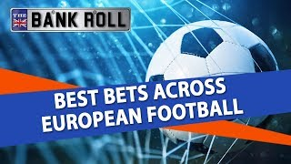 Best Bets Show with Team Bankroll   Weekend Soccer Picks   Thurs 18th Oct