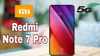 Xiaomi Redmi Note 7 Pro - 50MP DSLR Camera With 5G Network, Price, features, Launch Date.