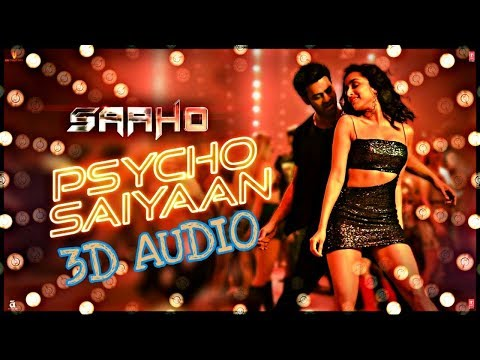 psycho-saiyaan-|-3d-audio-|-8d-audio-|-bass-boosted-|-saaho