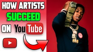 How Rappers/Artists Build a Successful YouTube Channel