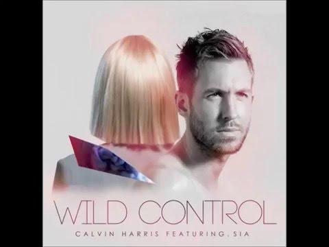 Sia ft. Calvin Harris - Wild Control (Official Audio)