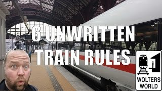 6 Unwritten Rules of European Train Travel