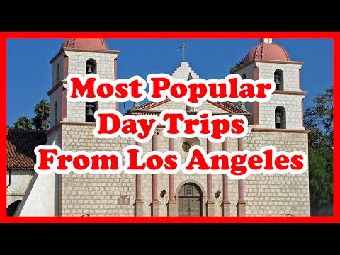5 Most Popular Day Trips From Los Angeles, California | US Day Trips