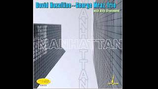 David Hazeltine & George Mraz Trio with Billy Drummond - Alone Together