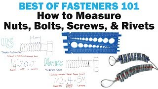 How to Measure Nuts, Bolts, Screws, & Rivets | Fasteners 101