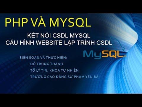 PHP: Bài 13. Kết nối PHP với MySql. Cấu hình Website lập trình CSDL