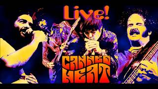 Canned Heat  - Sweet Sixteen  -  Live at Topanga Coral 1969