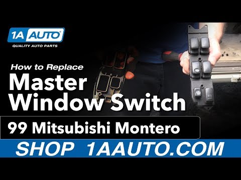 How to Replace Install Master Window Switch 99 Mitsubishi Montero