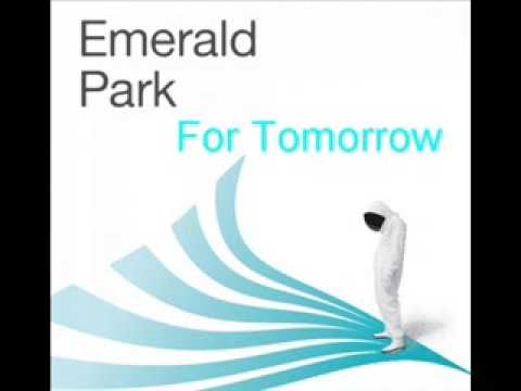 Emerald Park - For Tomorrow