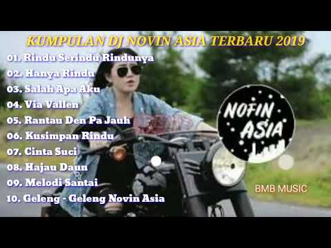 DJ FULL..!! DJ NOVIN ASIA TERBARU   SALAH APA AKU REMIX-..