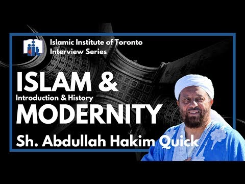 Islam & Modernity #1 | Abdullah Hakim Quick
