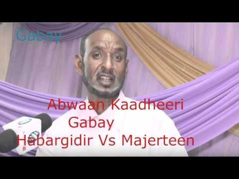 Gabay Habargidir Vs Majeerteen