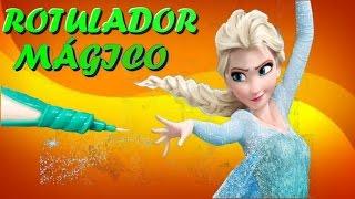 ROTULADOR MÁGICO de FROZEN! para pintar a Elsa, Ana, Olaf y Kristoff