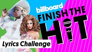 RuPaul's Drag Race All Stars Attempt Lyrics Challenge | Finish the Hit | Billboard