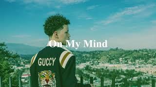 [FREE] Lil Mosey type beat ''On My Mind'' | Happy rap/trap beat 2019