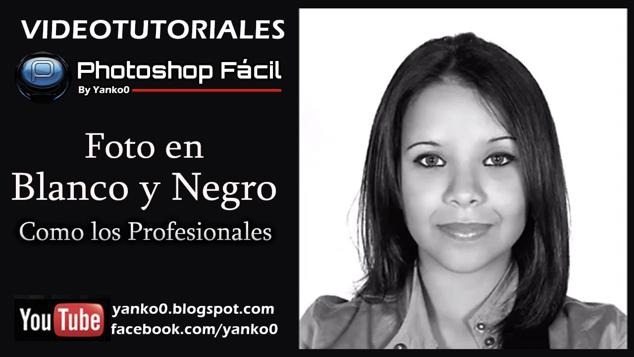 foto en blanco y negro como los photoshop fcil youtube
