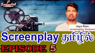Screenplay தமிழில் Movie Sub Garners   Epi# 3 | Jaya Ram screenplay lecturer | Sarodee Medias