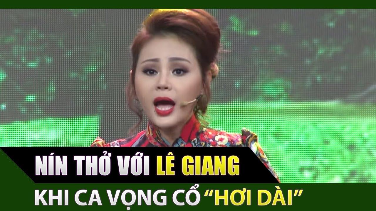 Nín thở nghe Lê Giang - Quốc Đại ca vọng cổ