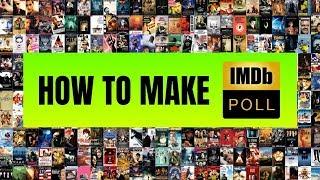 How To Make IMDb Poll - Tutorial 🔥🔥🔥