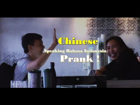 Chinese Speaking Bahasa Indonesia PRANK !