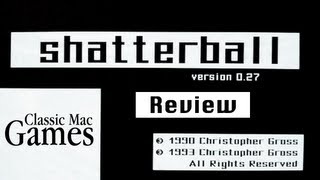 Shatterball for Macintosh - Mini Review - Classic Mac Games