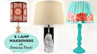HOW TO: Three Lamp Makeovers