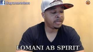 LOMANI AB SPIRIT | FRAGRANCE REVIEW