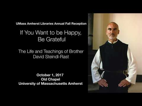 If You Want to Be Happy, Be Grateful: The Life and Teachings of Brother David Steindl-Rast