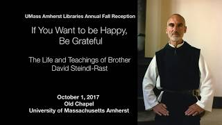 Video If You Want to Be Happy, Be Grateful: The Life and Teachings of Brother David Steindl-Rast download MP3, 3GP, MP4, WEBM, AVI, FLV November 2017
