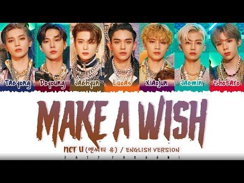 NCT U – 'Make A Wish (Birthday Song)' (English Ver.) Lyrics [Color Coded_Eng]